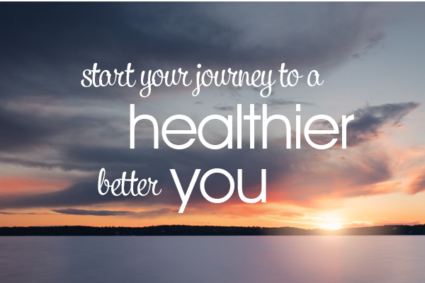 start your journey to a healthier and better you