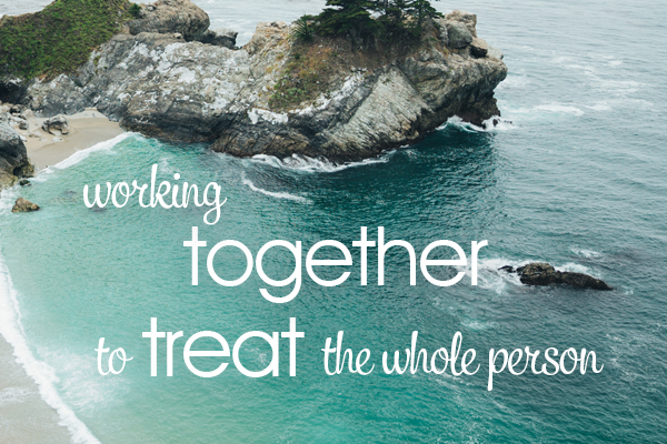 working together to treat the whole person